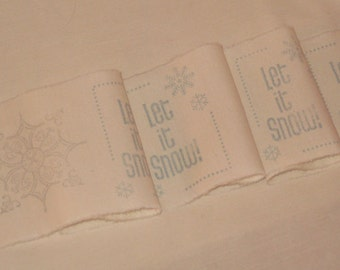 French Vintage Handmade Muslin Ribbon Let it Snow Hand stamped  ECS