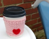 Hand Knit Cup Cozy- Coffee Cup Cozy/Sleeve/Jacket, Tea Cozy, Valentine Pink Heart, Felted Heart, Pink, Romantic, Love, I Heart You