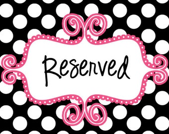 Reserved for chancey