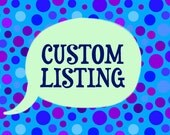 Custom Listing for SewingLoves