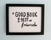 PRINT - Book, Reading, Bibliophile - A Good Book Is The Best of Friends (Black) Linocut Art 8x10