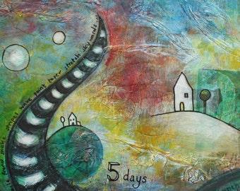 5 Days - Original Mixed Media Painting