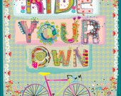 """Ride Your Own, 8""""x10"""""""