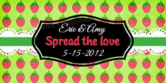 Strawberry Wedding Favor Spread The Love Jam Jar Label Personalized Print Your Own