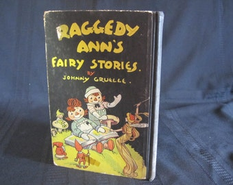 Raggedy Ann's Fairy Stories by Johnny Gruelle