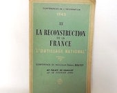 Book - The Reconstruction of France, 1945, in French