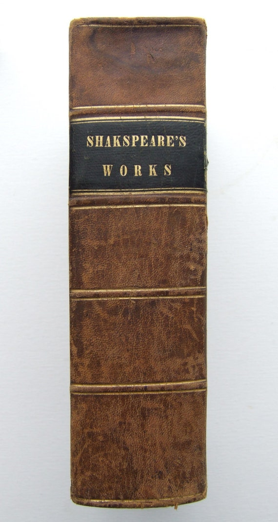 Complete Works of WIlliam Shakespeare. Leather Binding circa 1847.