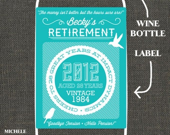 Retirement - Peel-and-Stick WINE BOTTLE LABEL - Printed & Shipped