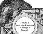 Photographic Memories - A Look At Life Through The Lens - Book
