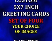 Set of 4 Photo Greeting Cards 5 x 7 - Your Choice of Image From My Shop - Each Card Is A Miniature Piece of Fine Art