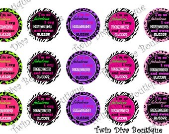 I'm so fabulous I cry diamonds and sweat glitter - 1 inch image sheets for bottle caps - great for bows