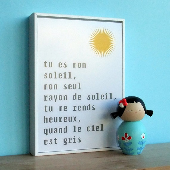 You are my sunshine French typographic desk sign or wall art