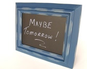 Framed Chalkboard Todays Saying Vibrant Blue
