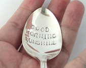Good Morning Sunshine Spoon, Hand Stamped Vintage Spoon