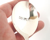 Souper Soup Spoon, Hand Stamped Vintage Silverplated