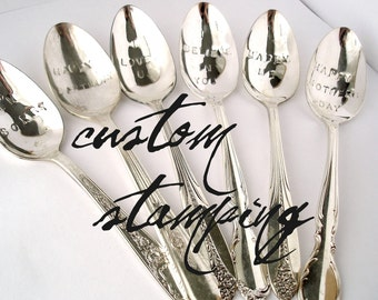 Custom Hand Stamped Spoon, One Vintage Silverplated Spoon