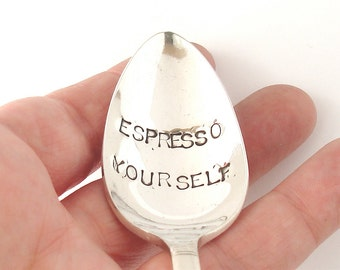 Hand Stamped Spoon, Vintage Silverplated Coffee Spoon, Espresso Yourself