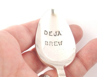 Hand Stamped Spoon, Vintage Silverplated, Deja Brew Coffee Cafe Espresso Latte Spoon