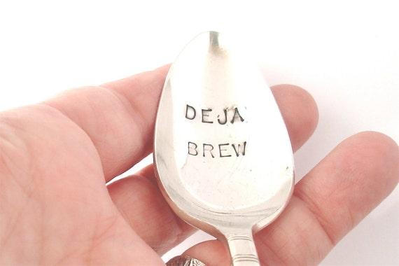 Hand Stamped Spoon, Vintage Silverplated, Deja Brew Coffee Cafe Espresso Latte Spoon