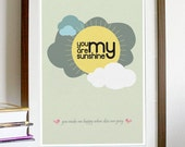 You Are My Sunshine - A3 Poster