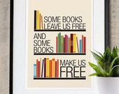 Some Books Leave Us Free and Some Books Make Us Free inspirational Poster A3 Print