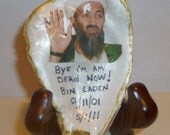 Bin Laden Dead In A Oyster Shell
