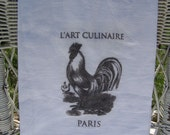 The Art of Cooking Rooster Tea Towel- French Cottage Chic  FREE SHIPPING