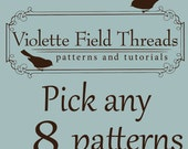 Great Value-  Pick any 8 Patterns and save.