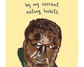 Wolfman 5x7 Print of Original Painting with phrase