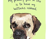 Puggle 5x7 Print of Original Painting with phrase