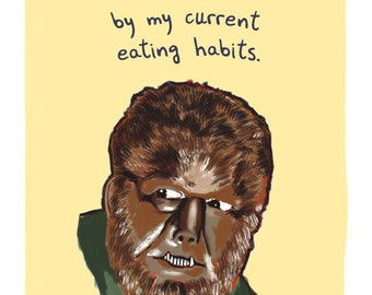 Wolfman 8x10 Print of Original Painting with phrase
