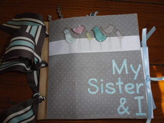 SISTERS SCRAPBOOK ALBUM  Premade Paperbag
