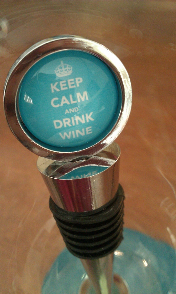 Blue Keep Calm And Drink Wine Stopper
