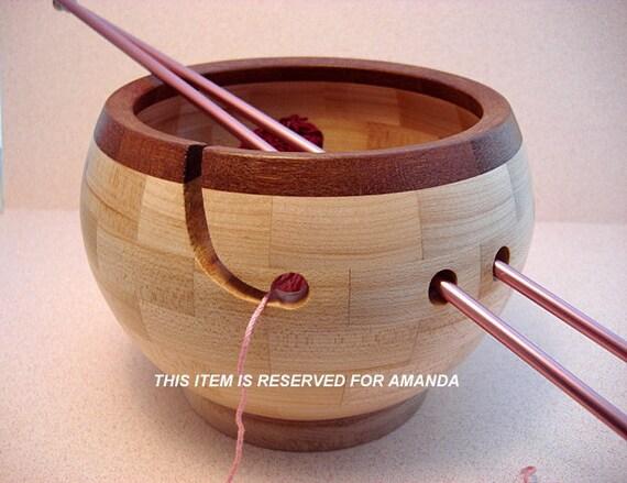 RESERVED FOR AMANDA - Wooden Knitting Bowl, Lathe Turned, Segmented
