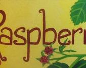 RESERVED: Raspberries Garden Sign