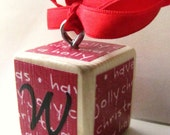 Personalized ORNAMENT-wood block-You pick the INITIAL-Red Script