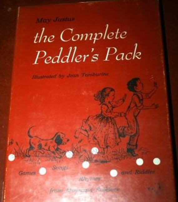 The Complete Peddler's Pack - Mountain Folklore Games, Songs, Rhymes and Riddles