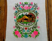 Vintage Pink and Green Hand Embroidered Artwork North - South - East - West - Home is the Best Perfect to Frame or use as a Walling Hanging