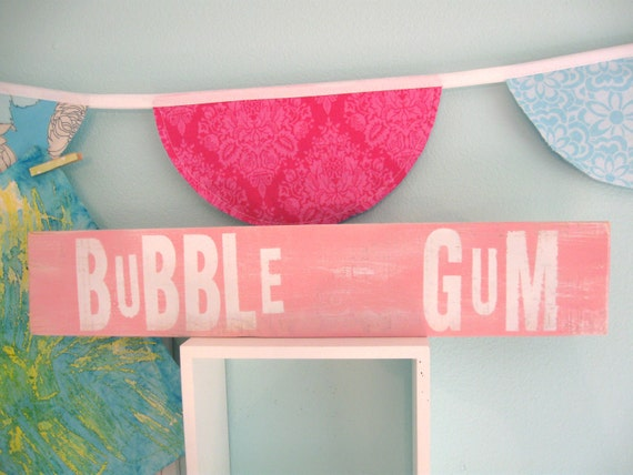 pink girls room decor SiGN... BuBBLe GuM by Wreckd on Etsy ... ready to ship
