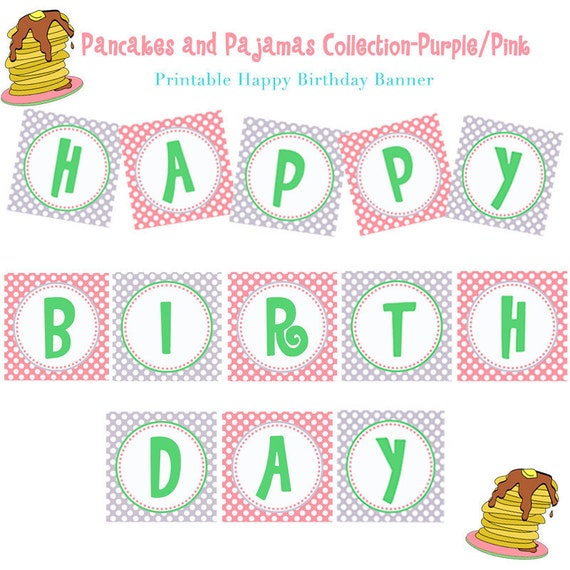 INSTANT DOWNLOAD, PANCAKES & Pajamas Birthday Party - Purple/Pink (Printable Banner, Party Decoration )