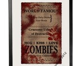 Hug Kiss Love Zombies  12x18-Matte Finish