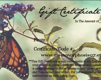 Metamorphosis Design Studio Gift Certificate - Jewelry Gift Card (Other Amounts Available) -