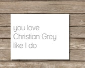SALE Funny 50 Shades Greeting Card - Love Grey (1 card)