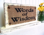 BURLAP WEDDING, Words of Wisdom table sign reception guest, Shabby Chic, vintage inspired