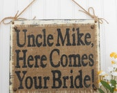Here Comes Your Bride, Custom name wedding sign, burlap rustic wedding