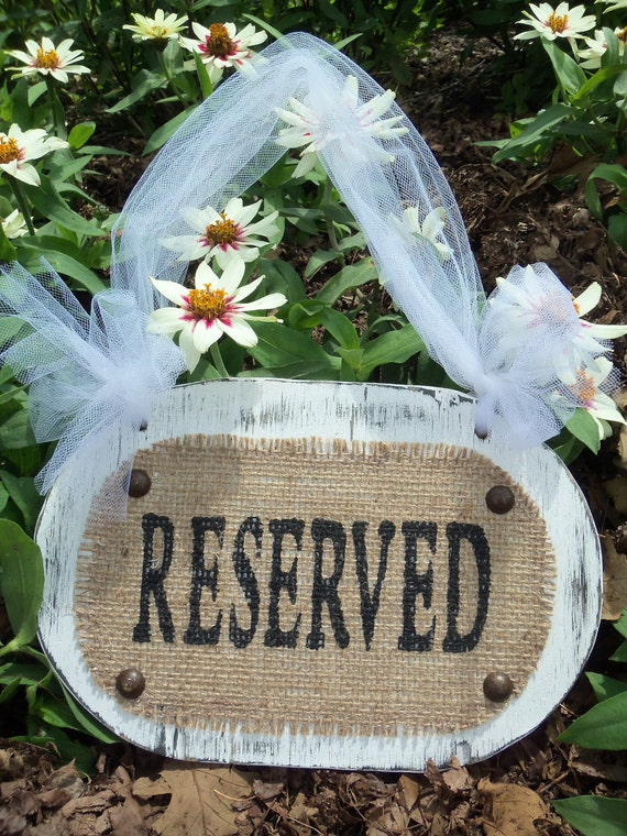 PEW, CHAIR, or TABLE sign stating the space is reserved for guests Wedding Burlap