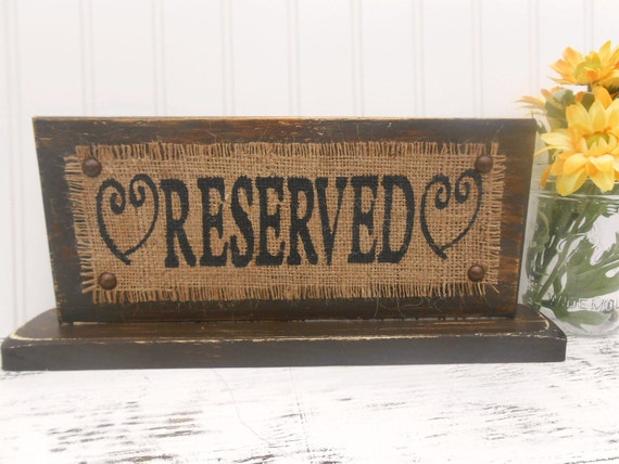 Reserved Self Standing Primitive Reception TABLE SIGN