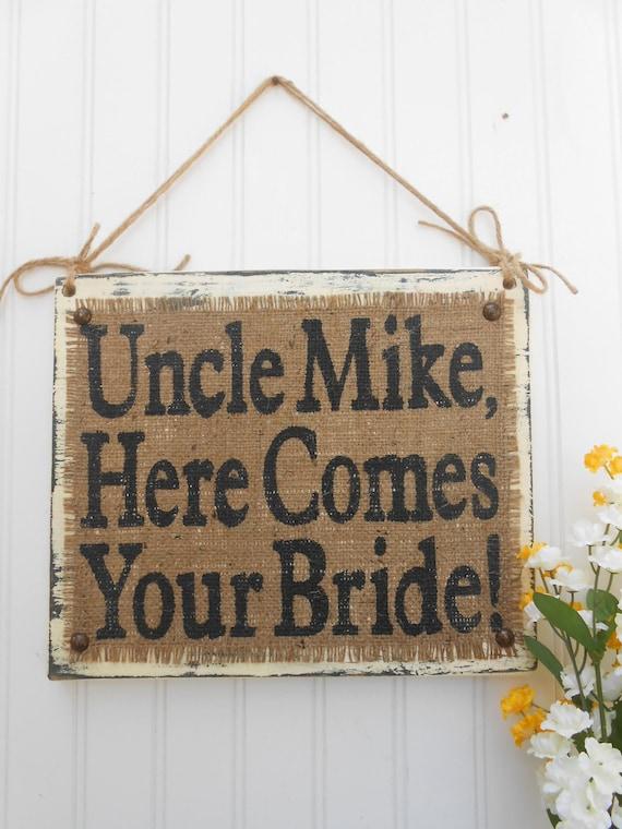Here Comes Your Bride, Custom name wedding sign, burlap rustic wedding