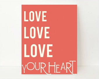 Typographic Print Love- Inspirational Quote Print- Love Wall Art- Love Poster- Gift for Mom- Gift for Doctor- Gift for Boyfriend- Coral Art
