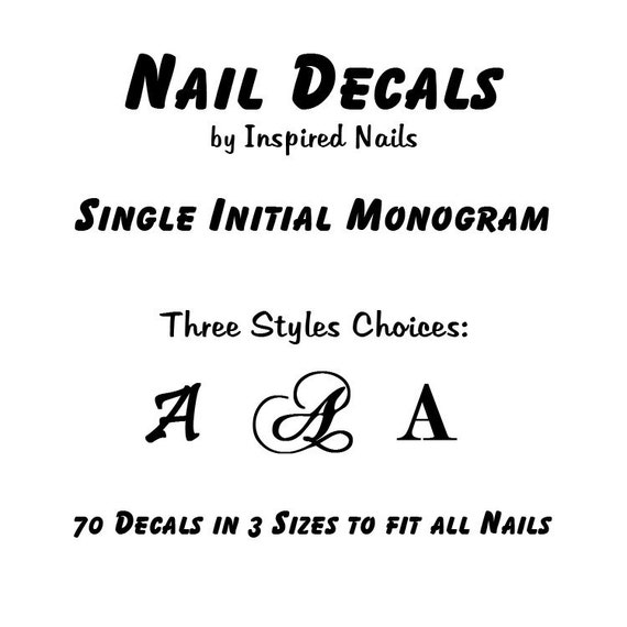 70 Nail Decals Single Initial Monogram in 3 Font Styles and 3 Sizes To Fit All Nails